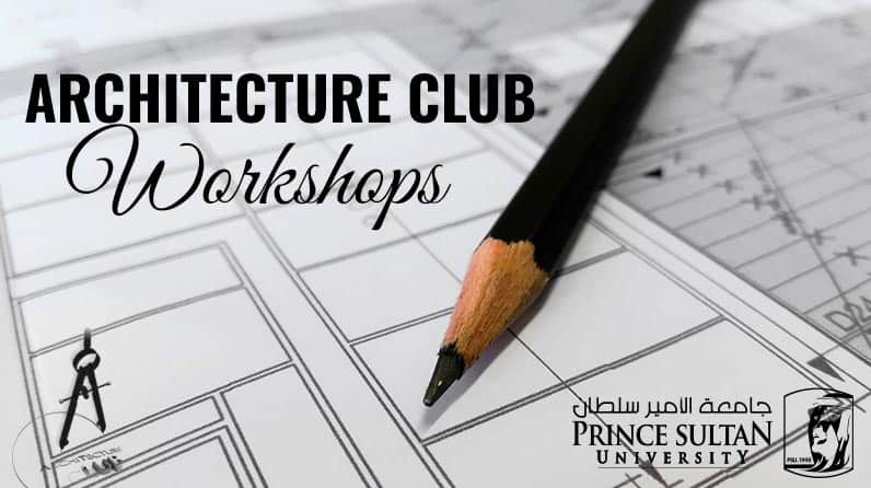 List of Architecture club series of workshops for Arch students and Community