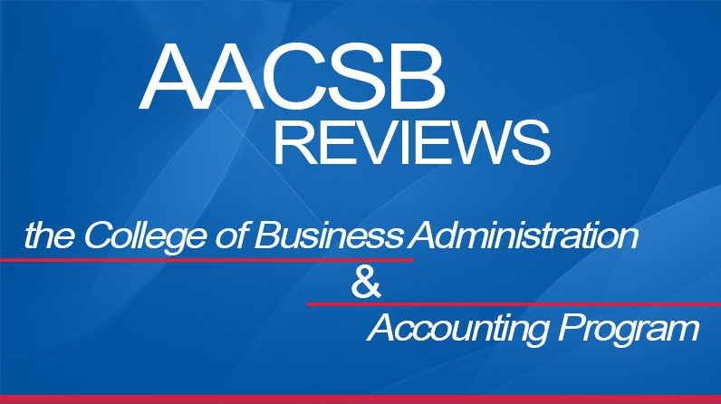 AACSB Reviews the CBA and Accounting Program